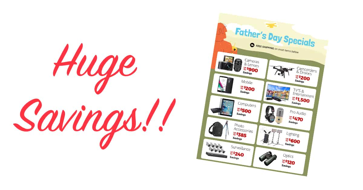 HUGE Father's Day Savings at B&H Photo!