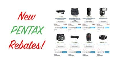 New Pentax Rebates Live at B&H Photo