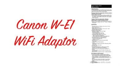 Canon W-E1 WiFi Adaptor, $40 and Compatible with Multiple Cameras