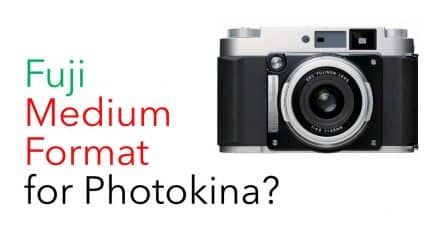 Fuji to reveal Medium Format Mirrorless Camera at Photokina?