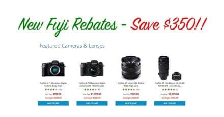Save up to $350 in new Fujifilm Rebates Program!