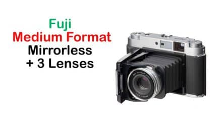 More Fuji Medium Format Mirrorless Camera and Lens News