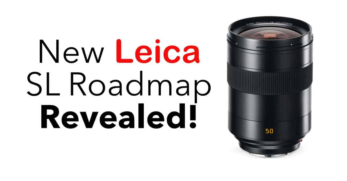 Leica Reveals new SL Lens Roadmap With 5 New Lenses