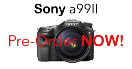 Sony a99 II Pre-Orders are Live, Shipping November 30th
