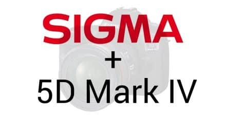 Sigma Posts 5D Mark IV Compatibility Warning (as per usual)