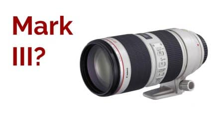 New Canon 70-200 f/2.8 L III on the Way?