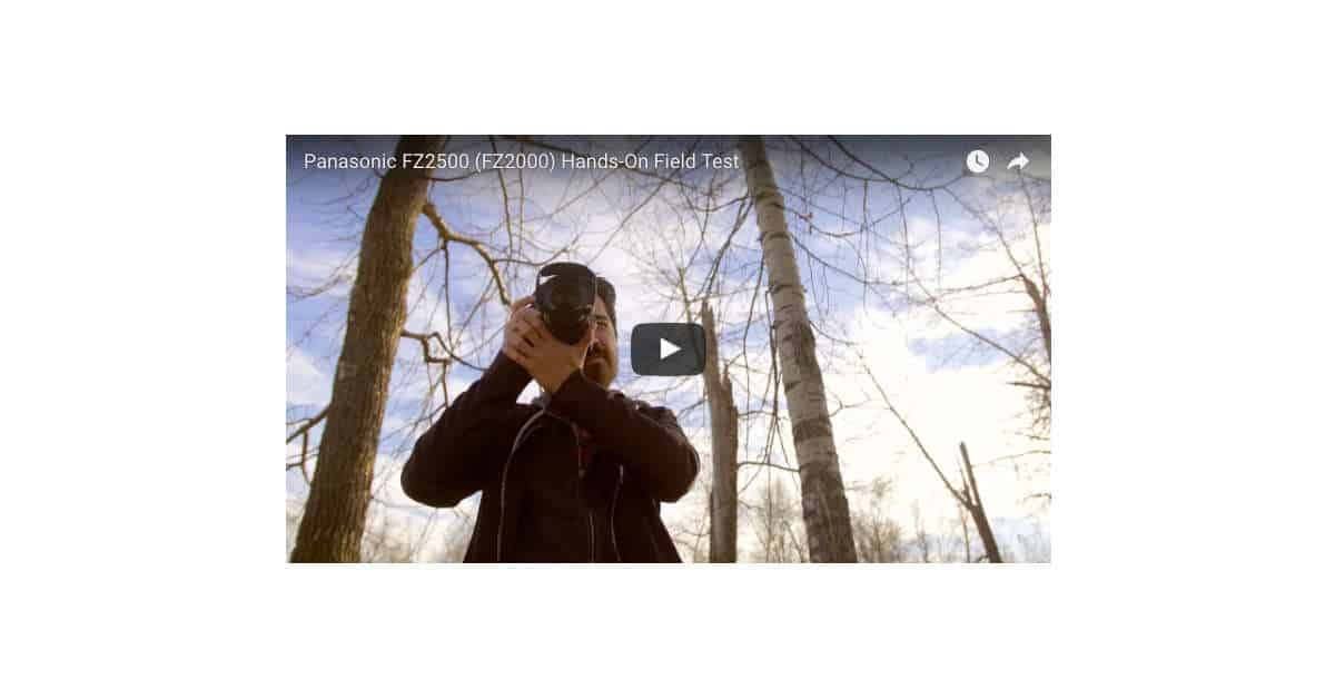Panasonic FZ2500 Hands-On Field Test with TheCameraStoreTV