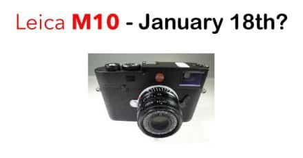Leica M10 Announcement Coming on January 18th?