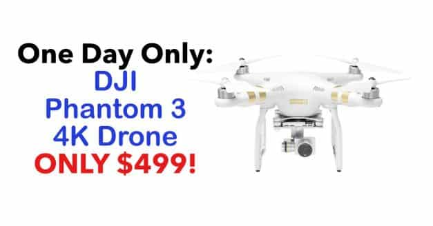 One Day Only: DJI Phantom 3 4k Drone Only $499
