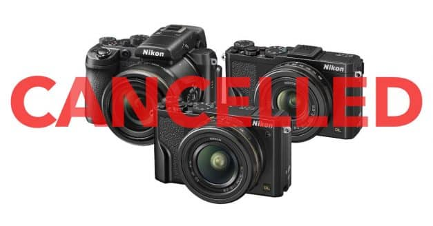 Nikon DL Series Cancelled!
