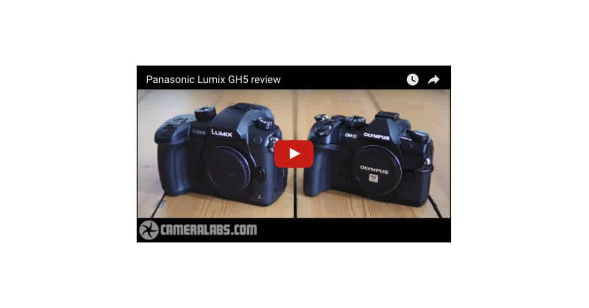 CameraLabs Review The Panasonic GH5