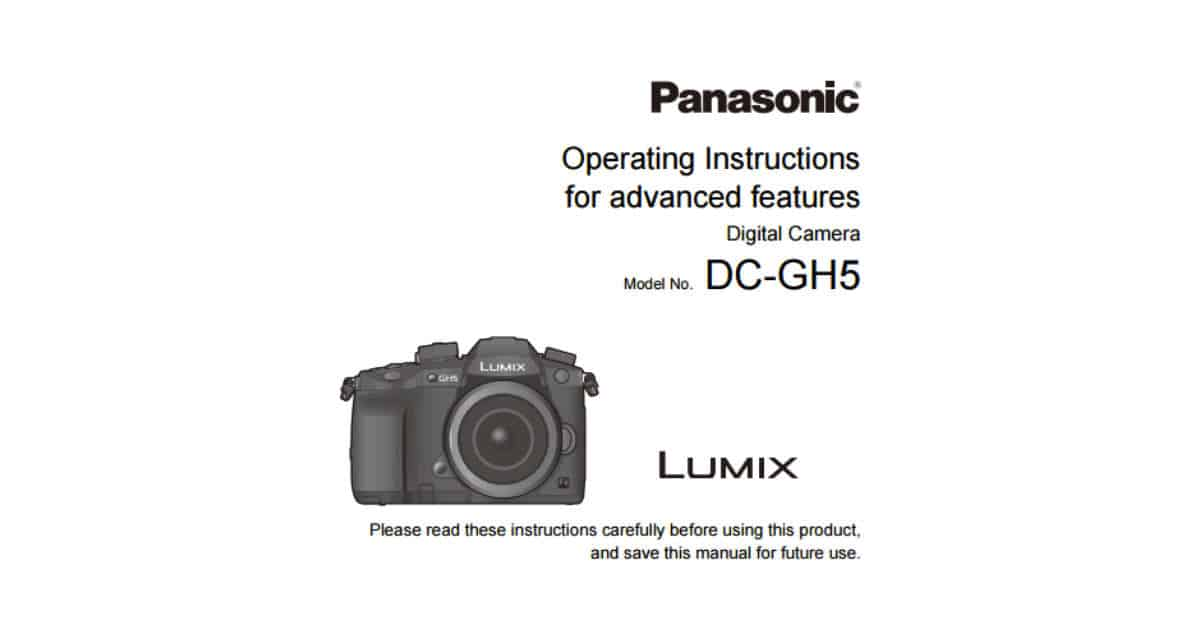 Panasonic Lumix GH5 Manual Available for Download
