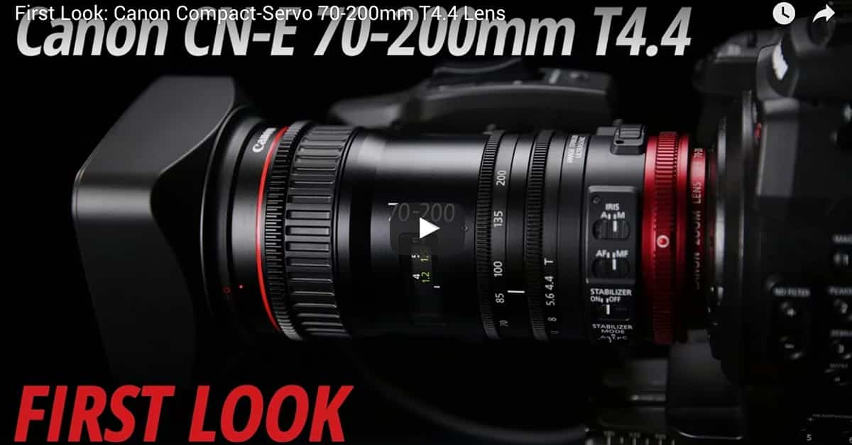 Canon CN-E 70-200 T4.4 Video Leaked