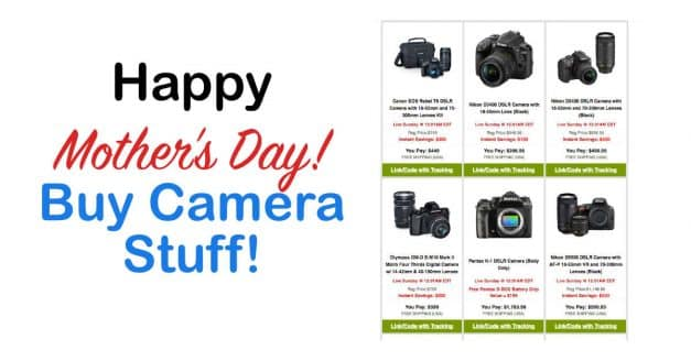 Celebrate Mother's Day by Buying Yourself CAMERA STUFF!