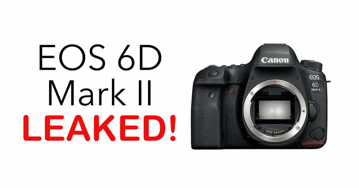 Canon EOS 6D Mark II Images and Specification LEAKED!
