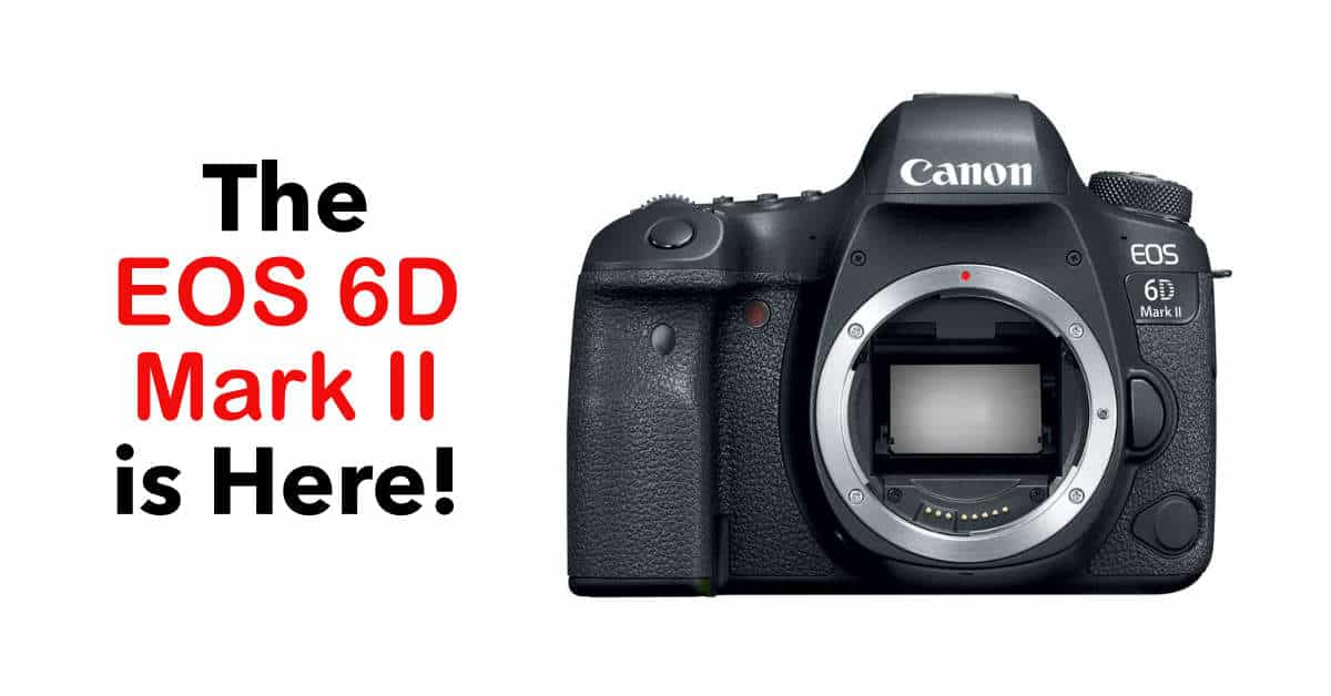 Canon Officially Announce the EOS 6D Mark II