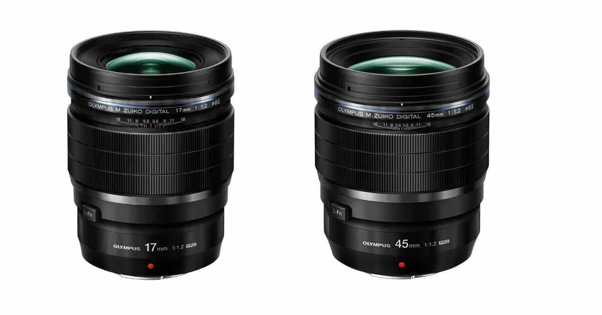 Olympus Announce M.Zuiko Digital 17mm F/1.2 and 45mm F/1.2 PRO Lenses